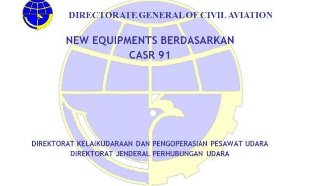 NEW EQUIPMENTS BERDASARKAN CASR 91