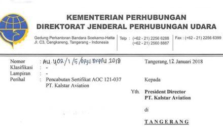 Pencabutan Sertifikat AOC 121 – 037 PT Kalstar Aviation